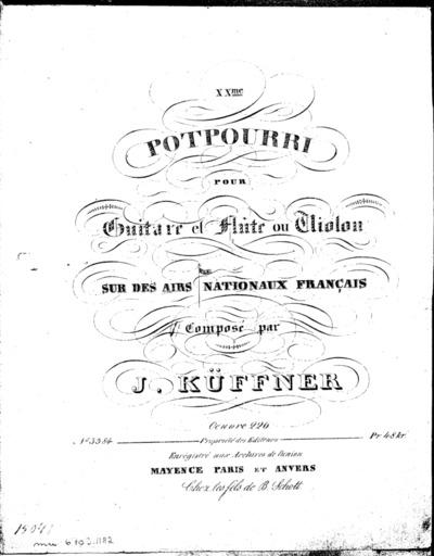 XXme potpourri pour guitare et flûte ou violon sur des airs nationaux français, Oeuvre 226