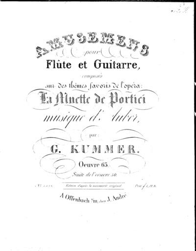 Amusemens pour flûte et guitarre, composés sur des thêmes favoris de l'opéra: La muette de Portici : Oeuvre 63. Suite de l'ouvre 56