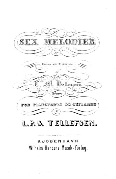 Sex Melodier til Fredmanns Epistler : udsatte for Pianoforte og Guitarre