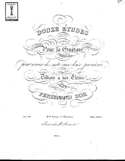 Douze études pour la guitare pour servir de suite aux douze premières... : Op. 29. 2me livre d'études