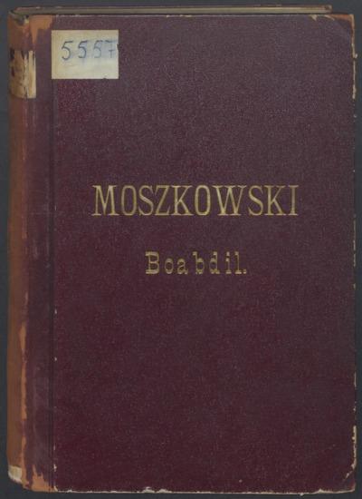 Boabdil : der letzte Maurenkönig : Oper in drei Akten von Carl Wittkowsky : Opus 49