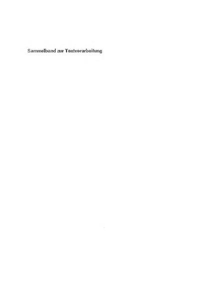 Bemerkungen zum Problem der Textklassifikation / Peter Kern; Das Mannheimer Corpus / Ulrich Engel; Forschungsberichte des Instituts für Deutsche Sprache [Nachdr. der 1. Aufl. 1968]; Teilerhebungen und ihre Anwendungen auf...