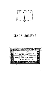 El Libertador : Simón Bolivar / José María Samper