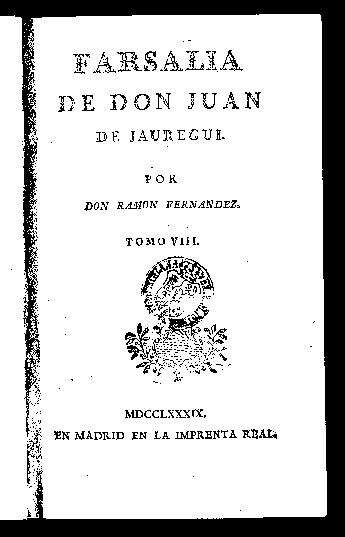 La Farsalia de Don Juan de Jáuregui / por Don Ramon Fernandez