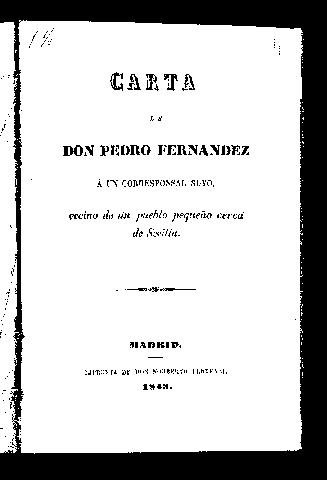 Carta de Don Pedro Fernández a un corresponsal suyo, vecino de un pueblo pequeño cerca de Sevilla