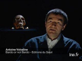 "Antoine Volodine auteur de ""Bardo or not Bardo"""