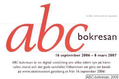 Abcbokresan, Abc-bokresan, utställning