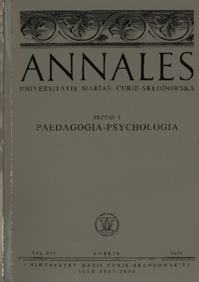 Annales Universitatis Mariae Curie-Skłodowska. Sectio J, Paedagogia-Psychologia. Vol. 16 (2003) - Spis treści