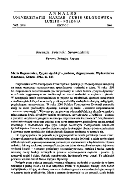 Marta Bogdanowicz, Ryzyko dysleksji - problem, diagnozowanie. Wydawnictwo Harmonia, Gdańsk 2002, ss. 143 [recenzja]