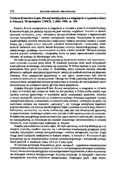 Grażyna Krasowicz-Kupis, Rozwój metajęzykowy a osiągnięcia w czytaniu u dzieci 6-9-letnich, Wydawnictwo UMCS, Lublin 1999, ss. 356 [recenzja]