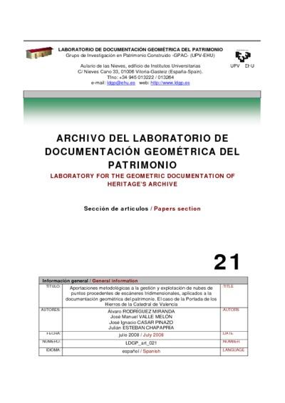 Aportaciones metodológicas a la gestión y explotación de nubes de puntos procedentes de escáneres tridimensionales, aplicados a la documentación geométrica del patrimonio. El caso de la Portada de los Hierros de la Catedral de Valencia