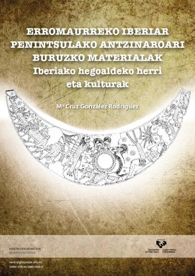 Erromaurreko Iberiar Penintsulako antzinaroari buruzko materialak : Iberiako hegoaldeko herri eta kulturak
