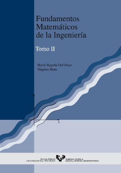 Fundamentos matemáticos de la ingeniería. Tomo II