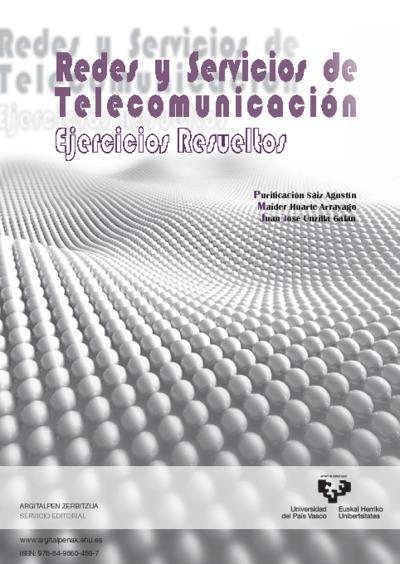 Redes y Servicios de Telecomunicación. Ejercicios resueltos