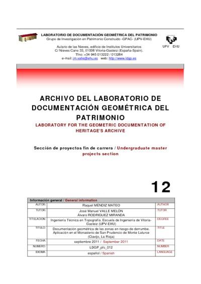 Documentación geométrica de las zonas en riesgo de derrumbe. Aplicación en el Monasterio de San Prudencio de Monte Laturce (Clavijo, La Rioja)