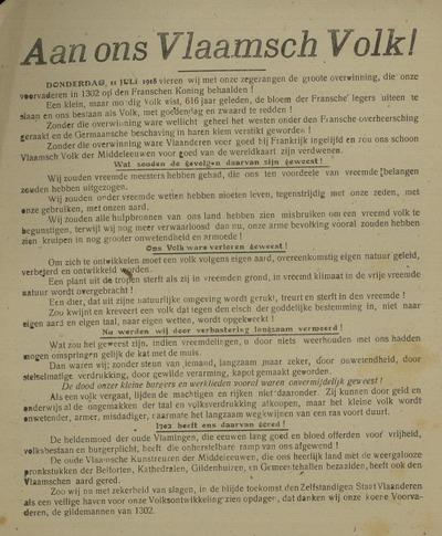 Aan ons Vlaamsch Volk! Donderdag 11 juli 1918 vieren wij met onze zegezangen de groote overwinning ... Groote Volksvergadering 's morgens te 10.30 uur in den Nieuwen Cirkus ... het Groote Volksfeest ... in den Grooten Schouwburg..