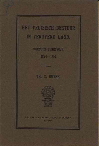 Het Pruisisch bestuur in veroverd land Deensch Sleeswijk, 1864-1916