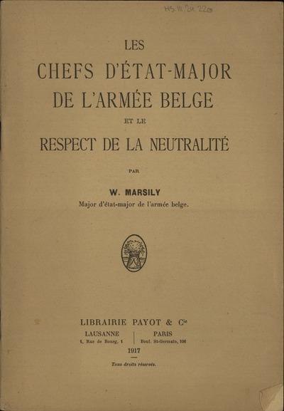 Les chefs d'état-major de l'armée belge et le respect de la neutralité
