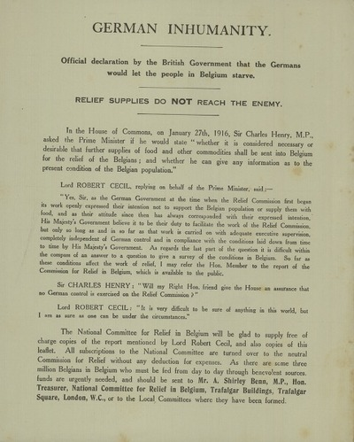 German Inhumanity Officials declaration by the british Government that the Germans would let the people in Belgium starve