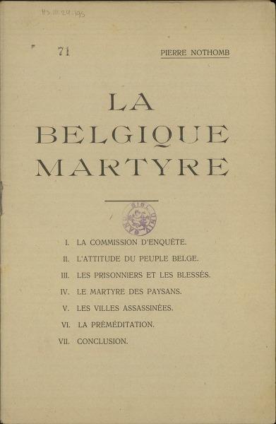 La Belgique martyre I. La commission d'enquête