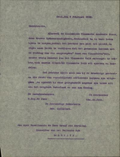 Zelfde toetreding aan het protest van Z.H. den Bisschop van Gent in datum 1 februari 1918, aan dat van het College van Senaroten en Volksvertegenwoordigers in datum 4 februari 1918, en aan dat van de Koninklijke Vlaamsche Academie in datum 9 februari