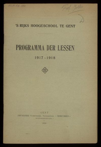 'S Rijks Hoogeschool te Gent programma der lessen 1917-1918