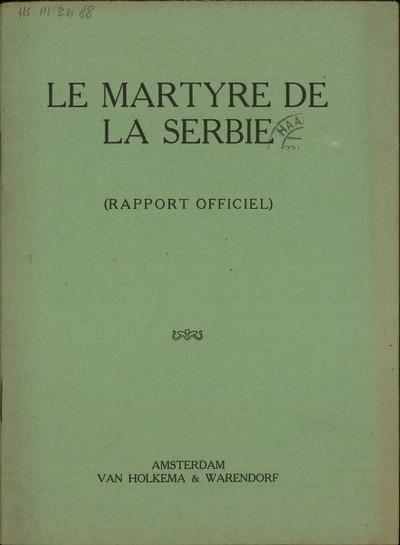 Le martyre de la Serbie Rapport officiel