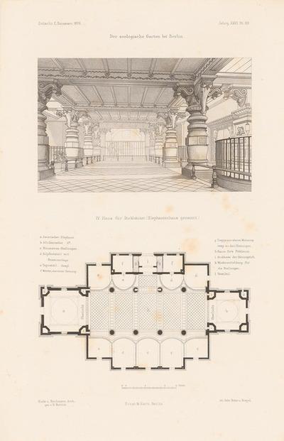 Zoologischer Garten, Berlin. (Aus: Atlas zur Zeitschrift für Bauwesen, hrsg. v. F. Endell, Jg. 26, 1876.)