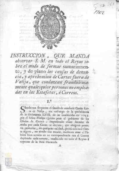 Orden real de Carlos III para seguir el procedimiento de demanda y detención de personas que defraudaren al correo