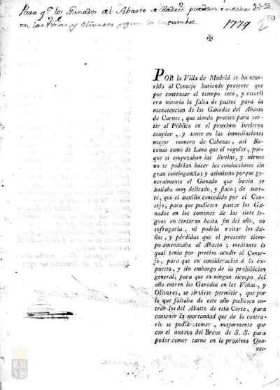 Orden del consejo real por la que se autoriza a los ganados del abasto de la villa de Madrid a entrar en viñas y olivares según costumbre