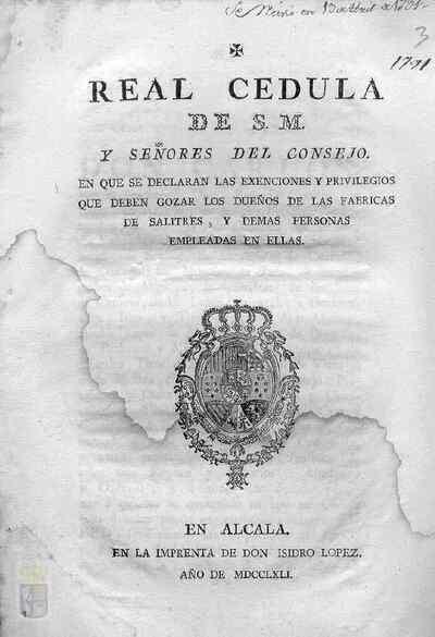 Cédula real de Carlos IV en la que se declaran las exenciones y privilegios de que gozan los dueños de fábricas de salitres