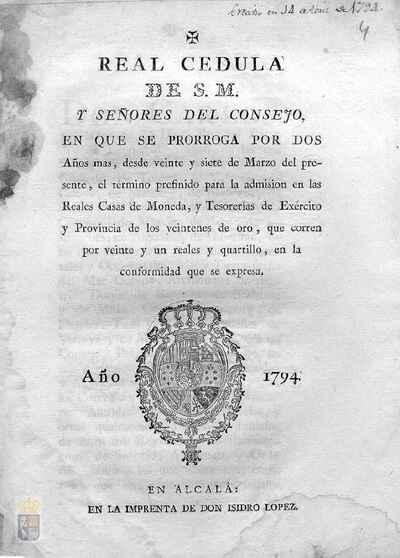 Cédula real de Carlos IV prorrogando en 2 años el plazo para la admisión de los veintenes de oro