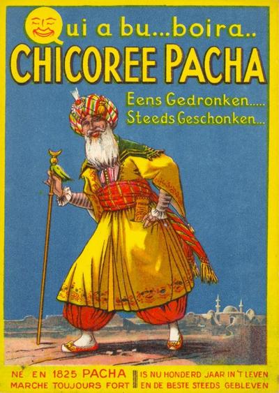 Industrie Halle (Pacha) - Qui a bu...boira.../ Chicorée Pacha / Eens Gedronken.../ Steeds Geschonken...