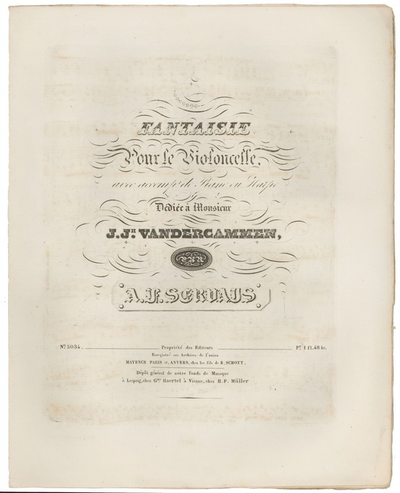 Servais, François. Fantaisie pour le Violoncelle, opus 1 (Mainz, Schott, [1838])