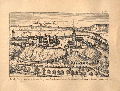 Castrum Lovaniense. Le chateau de louvain d'après la gravure du Lovanium de Gramaye I606. Louvain dans le passé p: 30