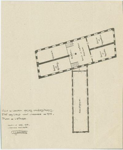 Ville de Louvain. Halles Universitaires. État des lieux avant l'incendie de 1914. Plan de l'étage.