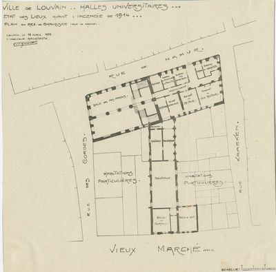 Ville de Louvain. Halles Universitaires. État des lieux avant l'incendie de 1914. Plan du rez-de-chaussée (rue de Namur)