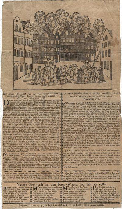 Het opregt afbeeldsel van den schroomelyken brand voorgevallen binnen Loven, in den nagt tusschen den 6 en 7 november 1786