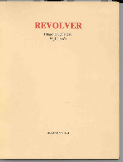 Hugo Duchateau (°1938), vijf lino's in tijdschrift Revolver, 1988, linoleumsnede.