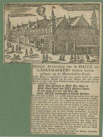 Opregte afbeelding van de Halle der Lakemaekers binnen Loven gestaen op de Heverlesche-straet