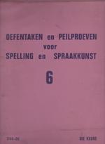 Oefentaken en peilproeven voor spelling en spraakkunst 6