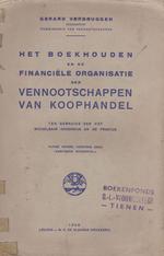 Het boekhouden en de finaciële organisatie der vennootschappen van koophandel