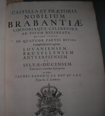 Castellum et Praetoria nobilium Brabantiae 1696