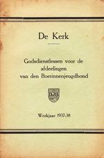 De Kerk - Godsdienstlessen voor de afdeelingen van den Boerinnenjeugdbond.