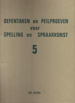 Oefentaken en peilproeven voor spelling en spraakkunst 5