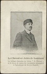 Le Chevalier Jules de Laminne Le brillant champion du biplan H. Farman et le héros de toutes les randonnées accomplies à l'aérodrome de Kiewit-Hasselt.