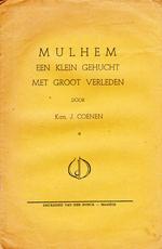 Mulhem, een klein gehucht met groot verleden