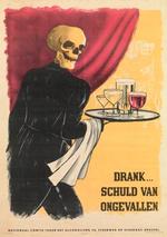 Affiche 'Drank... schuld van ongevallen', ca. 1950-1960