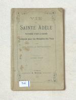 Vie de Sainte Adèle patronne d'orp-le-grand invoquée pour les Maladies des Yeux