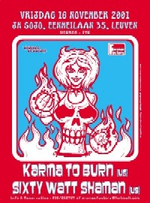 Karma To Burn / Sixty Watt Shaman